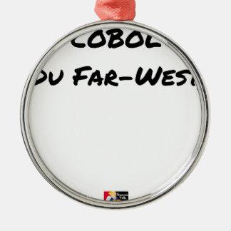 Ornement Rond Argenté Cobol (Du Far-West) - Jeux de Mots- Francois Ville