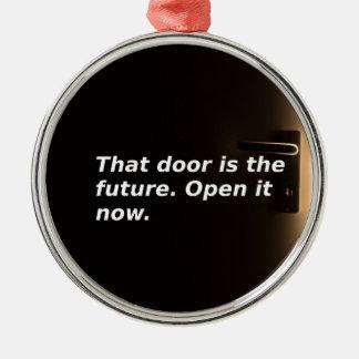Ornement Rond Argenté Expressions : Cette porte est l'avenir. Ouvrez-la