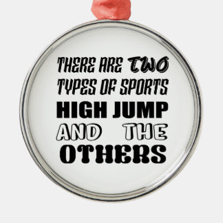 Ornement Rond Argenté Il y a deux types des sports en hauteur et de