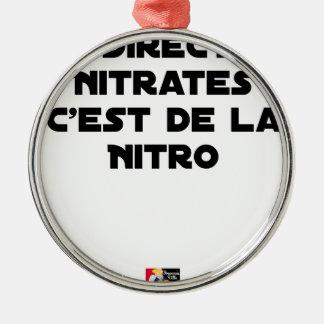 Ornement Rond Argenté La Directive Nitrates, c'est de la Nitro - Jeux de