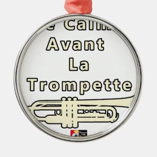 Ornement Rond Argenté Le Calme avant la Trompette - Jeux de Mots