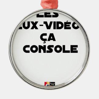 Ornement Rond Argenté Les Jeux-Vidéos, ça Console - Jeux de Mots