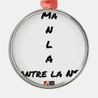 Ornement Rond Argenté MA N L A CONTRE LA NSA - Jeux de mots