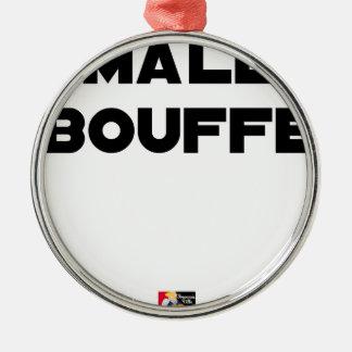 Ornement Rond Argenté MÂLE BOUFFE - Jeux de mots - Francois Ville
