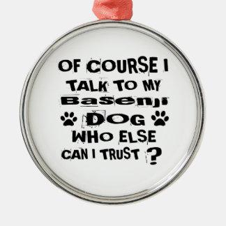 Ornement Rond Argenté Naturellement je parle à mes conceptions de chien