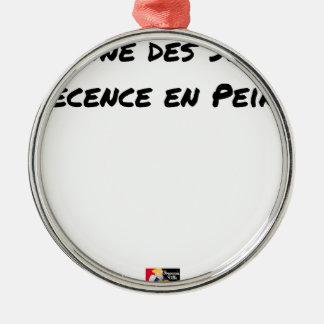 Ornement Rond Argenté PANNE DES SENS, DÉCENCE EN PEINE - Jeux de mots