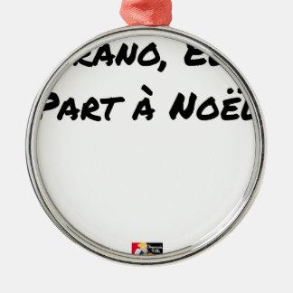 Ornement Rond Argenté PARANO, ELLE PART À NOËL - Jeux de mots