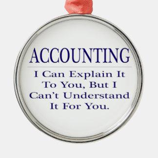 Ornement Rond Argenté Plaisanterie de comptabilité. Expliquez pour ne