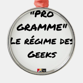 Ornement Rond Argenté PRO-GRAMME, LE RÉGIME DES GEEKS - Jeux de mots