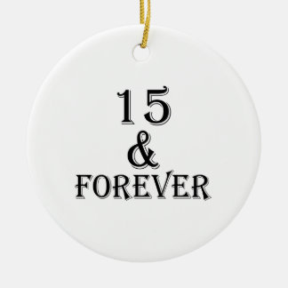 Ornement Rond En Céramique 15 et pour toujours conceptions d'anniversaire