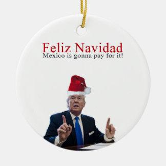 Ornement Rond En Céramique Atout. Feliz Navidad, Mexique va payer lui !
