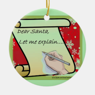 Ornement Rond En Céramique Cher Père Noël m'a laissé expliquer