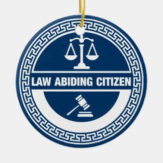 Ornement Rond En Céramique Citoyen respectueux des lois