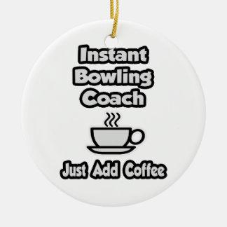 Ornement Rond En Céramique Entraîneur instantané de bowling. Ajoutez juste le