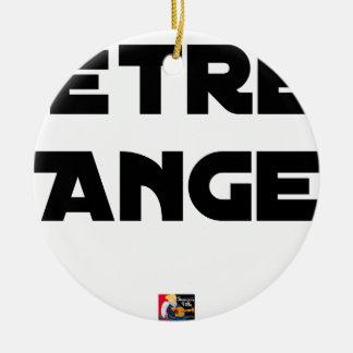 Ornement Rond En Céramique ÊTRE ANGE - Jeux de mots - Francois Ville
