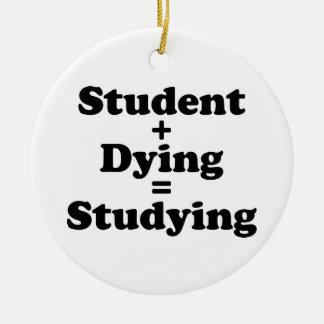 Ornement Rond En Céramique Étudiant plus l'étude de mort d'égaux