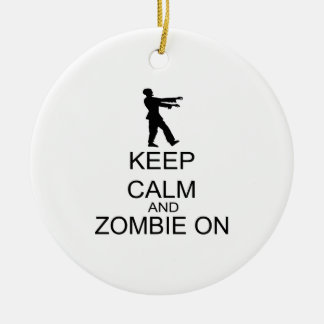 Ornement Rond En Céramique Gardez le calme et le zombi dessus
