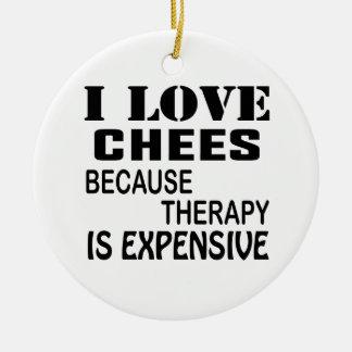 Ornement Rond En Céramique J'aime des échecs puisque la thérapie est chère