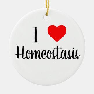 Ornement Rond En Céramique J'aime l'ornement d'homéostasie
