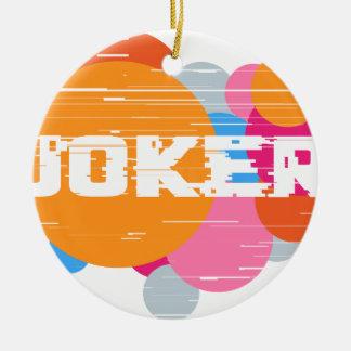 Ornement Rond En Céramique Joker