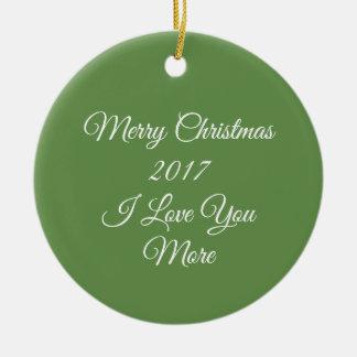 Ornement Rond En Céramique Joyeux Noël 2017 je t'aime plus