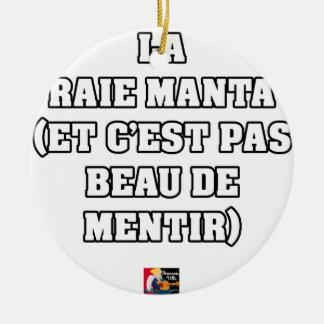 ORNEMENT ROND EN CÉRAMIQUE LA RAIE MANTA (ET C'EST PAS BEAU DE MENTIR)