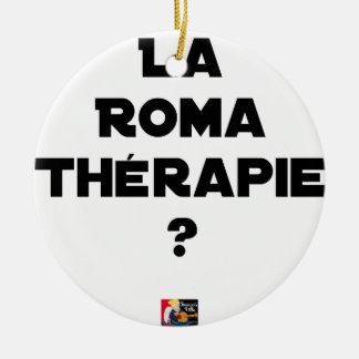 Ornement Rond En Céramique LA ROMA THÉRAPIE ? - Jeux de mots - Francois Ville