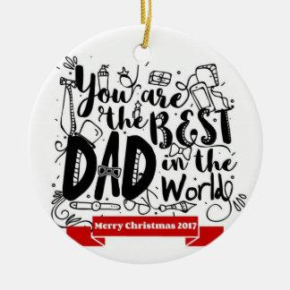 Ornement Rond En Céramique Le meilleur papa dans l'ornement de Noël de