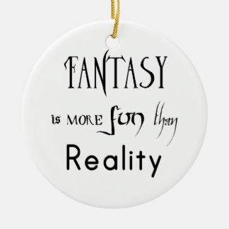 Ornement Rond En Céramique L'imaginaire est plus d'amusement que la réalité