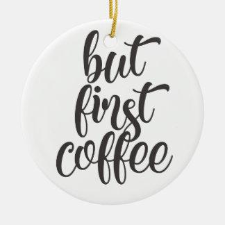 Ornement Rond En Céramique Mais premier café