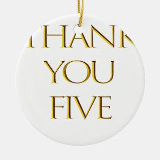 Ornement Rond En Céramique Merci cinq !