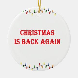Ornement Rond En Céramique Noël est de retour encore