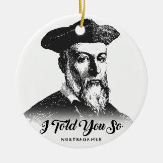 Ornement Rond En Céramique Nostradamus : Je vous ai dits ainsi