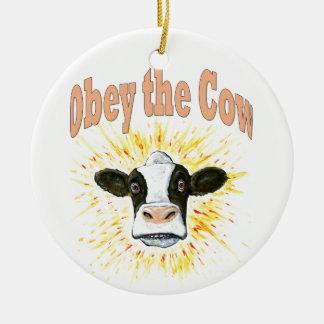 Ornement Rond En Céramique Obéissez la vache