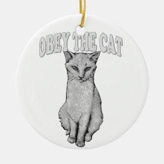 Ornement Rond En Céramique Obéissez le chat