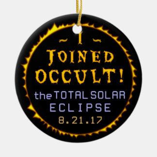 Ornement Rond En Céramique Occulte drôle solaire total d'éclipse le 21 août