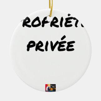 Ornement Rond En Céramique Propriété Privée - Jeux de Mots - Francois Ville