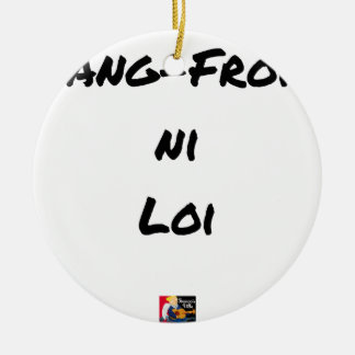 Ornement Rond En Céramique SANG-FROID NI LOI - Jeux de mots - Francois Ville