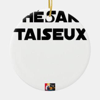 Ornement Rond En Céramique THÉSARD TAISEUX - Jeux de mots - Francois Ville