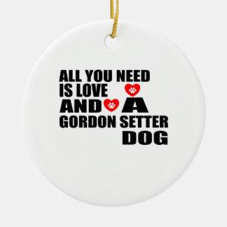 Ornement Rond En Céramique Tous vous avez besoin des conceptions de chiens de