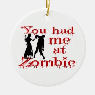 Ornement Rond En Céramique Vous m'avez eu au zombi