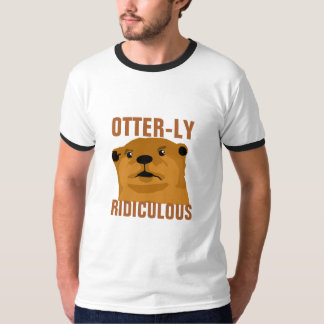Otterly ridicule t-shirt