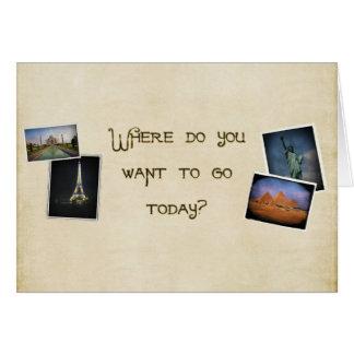 Où voulez-vous aller ? carte de vœux