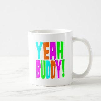 Ouais ami ! mug