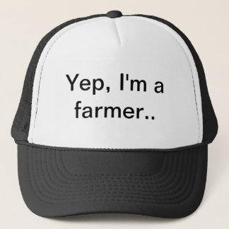 Ouais, je suis un agriculteur, casquette de ferme,