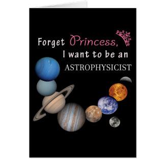 Oubliez la princesse - astrophysicienne carte de vœux