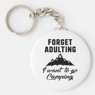 Oubliez le camping d'Adulting Porte-clé Rond