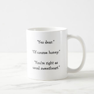 """""""Oui cher. Miel de """""""" naturellement. """""""" Vous avez Mug"""