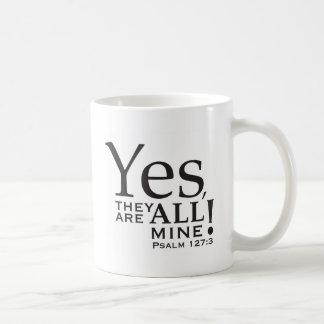 """""""Oui, ils SONT tout l'à moi !"""" chemise Mug"""