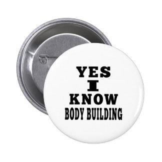 Oui je connais la musculation badge